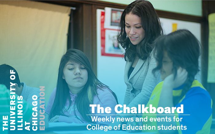 The Chalkboard: Weekly News and Events for College of Education Students