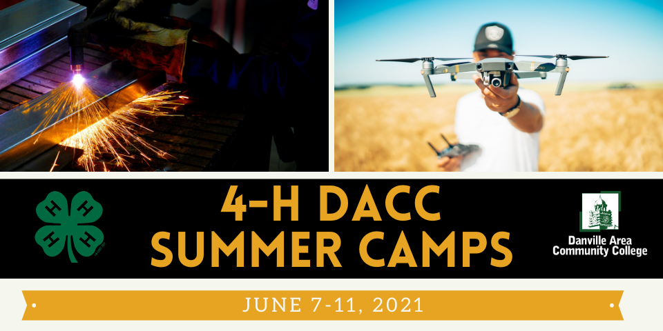 4-H DACC summer camps - welding and drones. Registration opens April 1