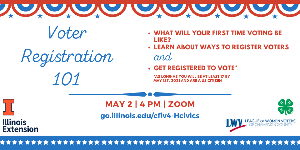 Voter registration 101. May 2, 2021 at 4:00 p.m. via Zoom.