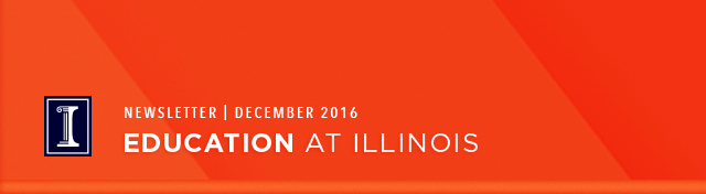 August 2016 College of Education at Illinois Newsletter