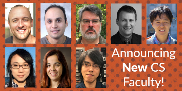 Announcing New Faculty in CS
