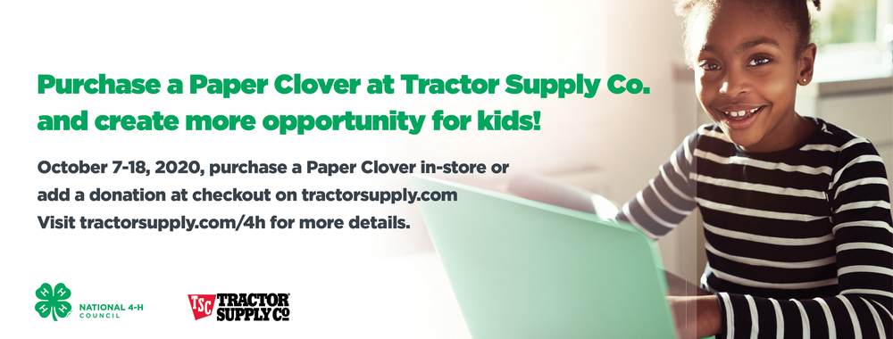 Tractor Supply Co 4-H paper clover fundraiser is Oct 7-18
