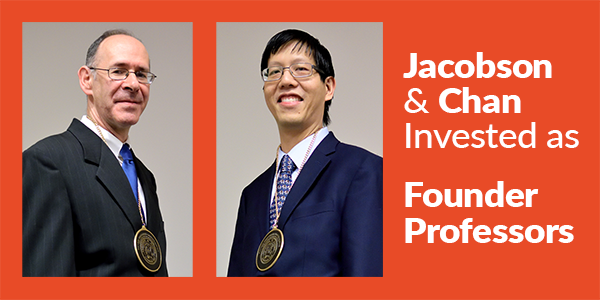 Timothy Chan and Sheldon Jacobson have been invested as Founder Professors.