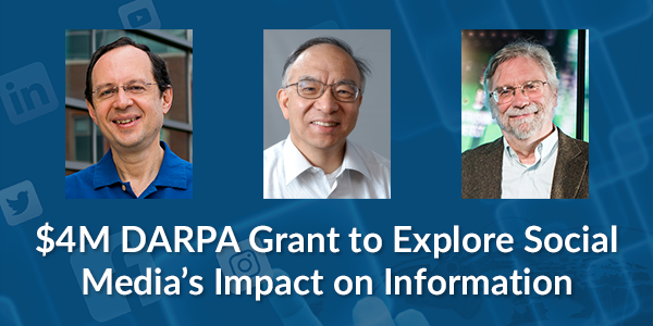 $4M DARPA grant to explore social media's impact on information.