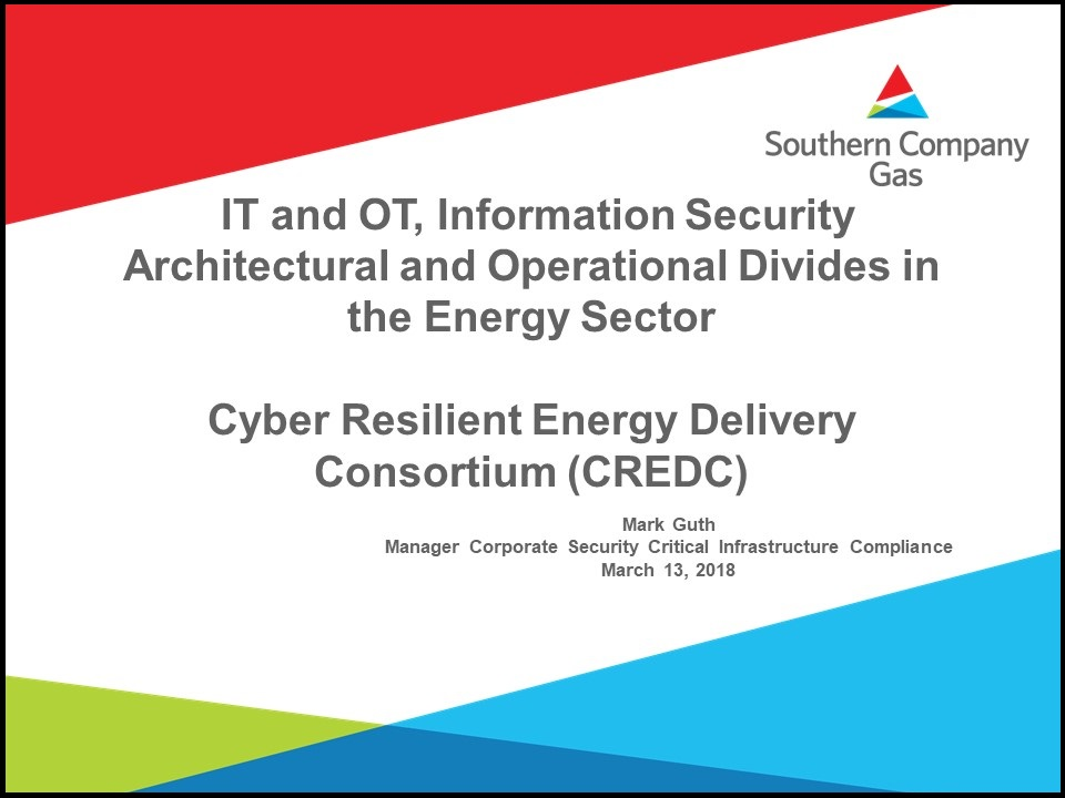"""slide from Mark Guth Seminar, """"IT and OT, Information Security Architectural and Operational Divides in the Energy Sector"""""""