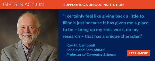 Professor Roy H. Campbell is in the habit of giving back.