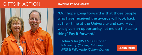 Debra and Ira Cohen hope that the students who benefit from their giving will pay it forward.