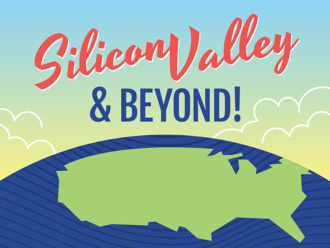 Silicon Valley and Beyond