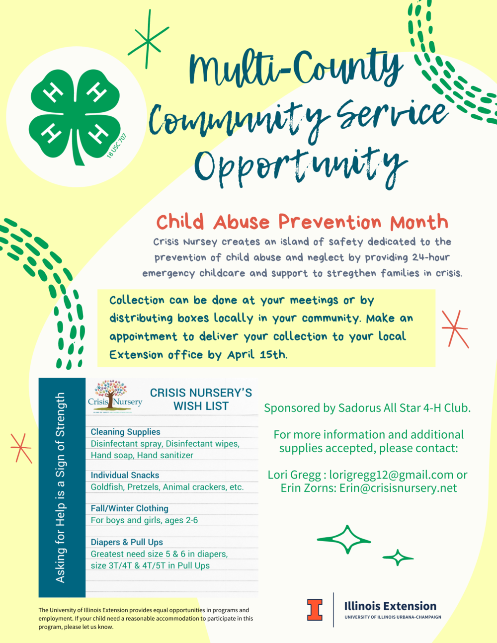 Multi-County Community Service Opportunity: Crisis Nursey creates an island of safety dedicated to the prevention of child abuse and neglect by providing 24-hour emergency childcare and support to stregthen families in crisis.Collection can be done at your meetings or by distributing boxes locally in your community. Make an appointment to deliver your collection to your local Extension office by April 15th.