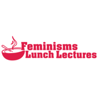 """Feminisms Lunch Lectures"" in red text with a bowl of soup next to it."
