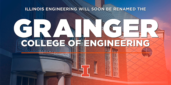College of Engineering to become The Grainger College of Engineering