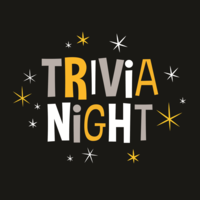 Graphic with a black background and yellow, gray and white block letters spelling out Trivia Night