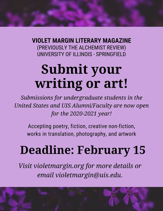 Violet Margin Literary Magazine accepts submissions through February 15, 2021.