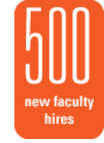 500 new faculty hires.