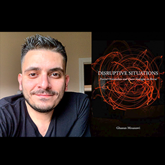 "Ghassan Moussawi, a professor of gender and women's studies and of sociology, examines the strategies that Beirut's LGBTQ residents use to survive daily violence and disruptions from lack of basic resources in his new book ""Disruptive Situations: Fractal Orientalism and Queer Strategies in Beirut."""