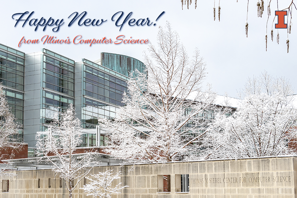 Happy New Year from Illinois Computer Science!