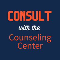 Consult with the Counseling Center
