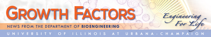 Growth Factors, news from the Department of Bioengineering, University of Illinois at Urbana-Champaign.