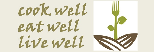 Cook Well, Eat Well, Live Well Series