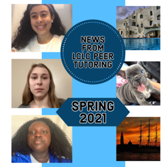 News from LCLC Peer Tutoring Spring 2021