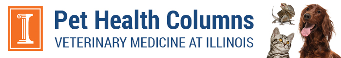 Pet Health Columns from the University of Illinois College of Veterinary Medicine